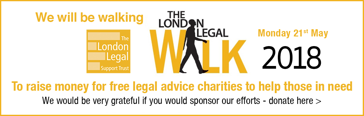 We will be walking The London Legal Walk on Monday 21st May 2018 - Please donate if you can!