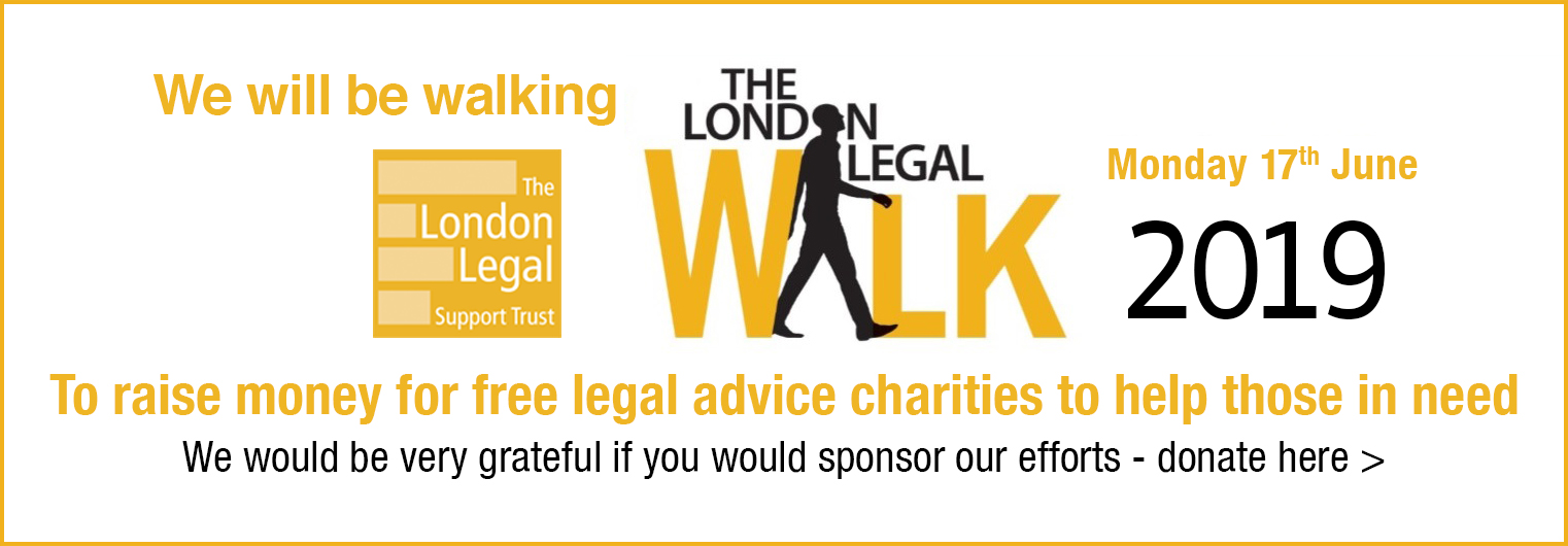 We will be walking The London Legal Walk on Monday 17th June 2019 - Please donate if you can!